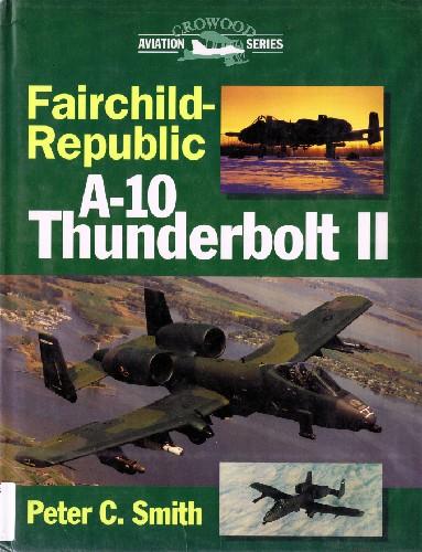 Fairchild-Republic A-10 Thunderbolt II (Crowood Aviation Series)