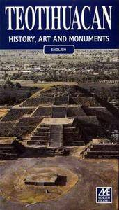 Teotihuacan: History, Art and Monuments