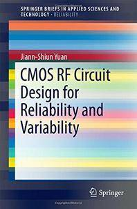 CMOS RF Circuit Design for Reliability and Variability