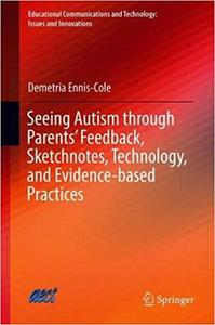 Seeing Autism through Parents' Feedback, Sketchnotes, Technology, and Evidence-based Practices