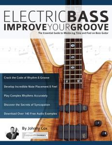 Electric Bass – Improve Your Groove