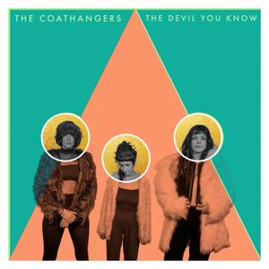 The Coathangers - The Devil You Know (2019)