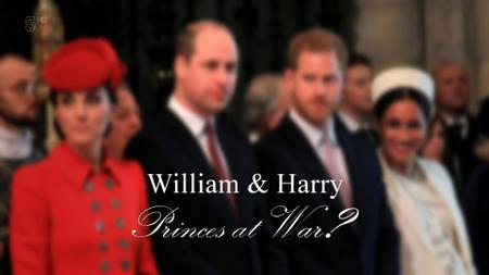 Ch5. - William And Harry: Princes At War? (2019)