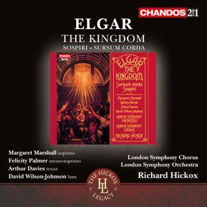 London SCO, Richard Hickox, Soloists -  Edward Elgar: The Kingdom; Sospiri; Sursum Corda (1989) 2CDs Re-release 2015