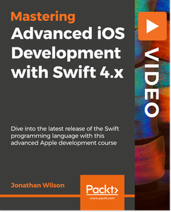 Advanced iOS Development with Swift 4.x