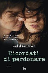Rachel Van Dyken - Ricordati di perdonare