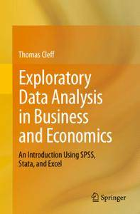 Exploratory Data Analysis in Business and Economics An Introduction Using SPSS, Stata, and Excel (Repost)