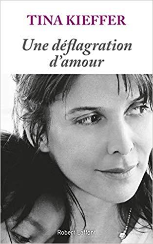 Une déflagration d'amour - Tina KIEFFER