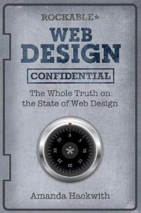Web Design Confidential: The whole truth on the state of web design