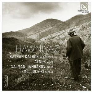 Kayhan Kalhor - Hawniyaz (2016) {Harmonia Mundi Digital Downloads}
