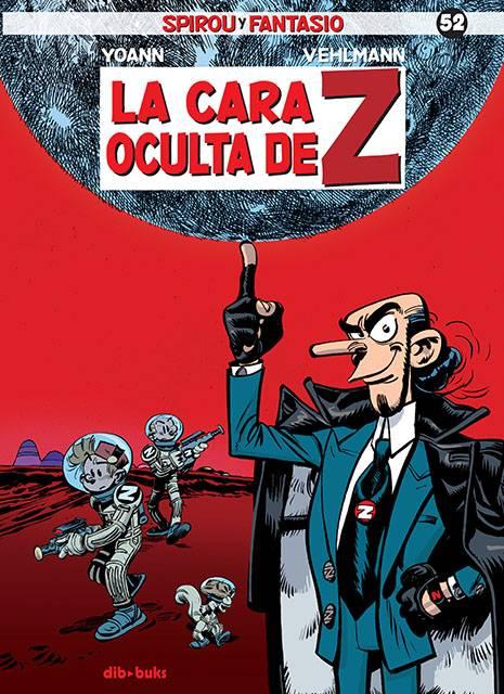 Spirou y Fantasio #52 -  La Cara Oculta de Z