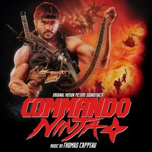 Thomas Cappeau - Commando Ninja (Original Motion Picture Soundtrack) (2018)