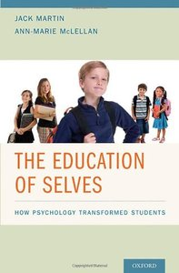 The Education of Selves How Psychology Transformed Students