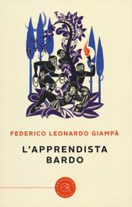 Federico Leonardo Giampà - L'apprendista bardo