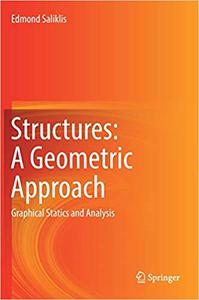 Structures: A Geometric Approach : Graphical Statics and Analysis