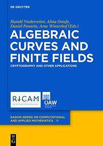 Algebraic Curves and Finite Fields: Cryptography and Other Applications (repost)