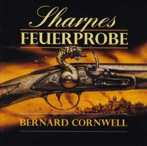 Bernard Cornwell - Richard Sharpe 01 - Sharpes Feuerprobe