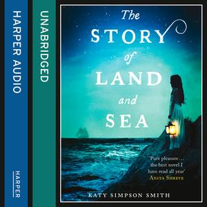 «The Story of Land and Sea» by Katy Simpson Smith