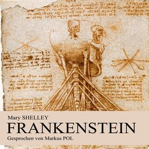 «Frankenstein» by Mary Shelley