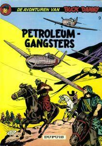 Buck Danny - 09 - De Petroleumgangers
