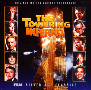 John Williams - The Towering Inferno: Original Motion Picture Soundtrack (1974) Expanded Limited Edition 2001 [Silver Age]