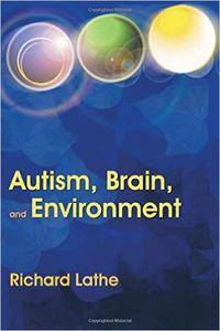 Autism, Brain And Environment