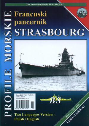 Profile Morskie 75: Francuski Pancernik Strasbourg - the French Battleship Strasbourg