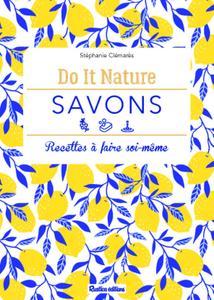"""Amélie Boué, """"Savons : Recette à faire soi-même (Do it nature)"""""""