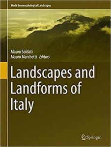 Landscapes and Landforms of Italy (World Geomorphological Landscapes) [Repost]