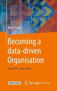 Becoming a data-driven Organisation: Unlock the value of data (repost)