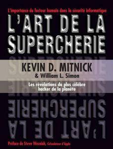 "Kevin Mitnick, William L. Simon, Steve Wozniak, ""L'art de la supercherie"" (repost)"