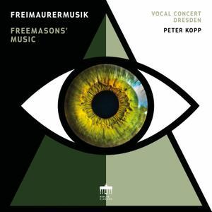 Vocal Concert Dresden & Peter Kopp - Freimaurermusik (2019)
