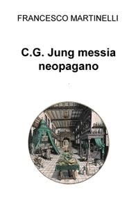 C.G. Jung messia neopagano