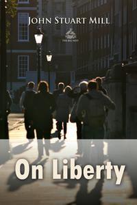 «On Liberty» by John Stuart Mill