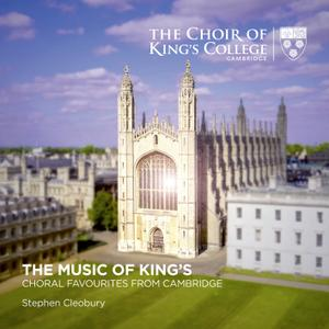 Stephen Cleobury & Choir of King's College, Cambridge - The Music of King's: Choral Favourites from Cambridge (2019) [24/96]