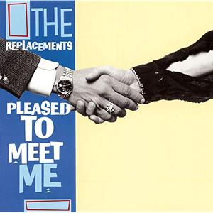 The Replacements - Pleased To Meet Me [Expanded Edition] (1987/2008)