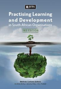 Practising Learning and Development, Third Edition