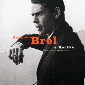 Jacques Brel - Jacques Brel Au Casino De Knokke 23 Juillet 1963 - Récital Et Entretien (2014) [Official Digital Download]