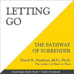 Letting Go: The Pathway of Surrender [Audiobook] {Repost}