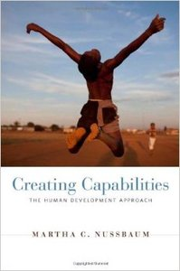 Creating Capabilities: The Human Development Approach (Repost)