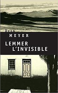 Lemmer, l'invisible - Deon Meyer