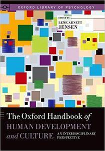 The Oxford Handbook of Human Development and Culture: An Interdisciplinary Perspective (Repost)