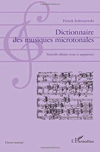 """Franck Jedrzejewski, """"Dictionnaire des musiques microtonales"""""""