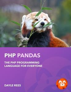 PHP Pandas (PHP7!): The PHP Programming Language for Everyone