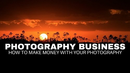 How to Make Money With Photography The Business Of Photography