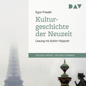 «Kulturgeschichte der Neuzeit» by Egon Friedell