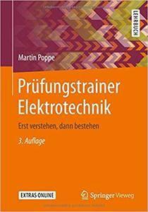 Prüfungstrainer Elektrotechnik: Erst verstehen, dann bestehen, Auflage: 3