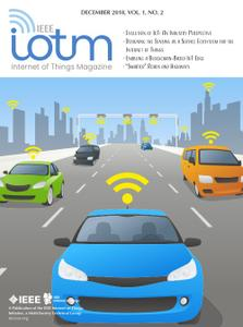 IEEE Internet of Things Magazine - December 2018