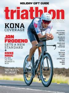 Triathlon Magazine Canada - Volume 14 Issue 6 - November-December 2019