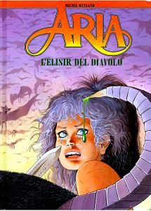 Aria - Volume 28 - L'Elisir Del Diavolo